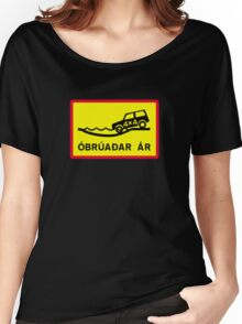 Unbridged River, Traffic Sign, Iceland Women's Relaxed Fit T-Shirt