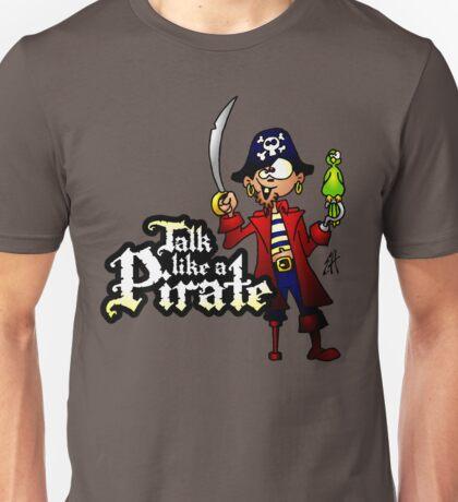 Talk like a Pirate Unisex T-Shirt