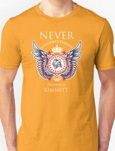 Never Underestimate The Power Of Kimmett - Tshirts & Accessories T-Shirt