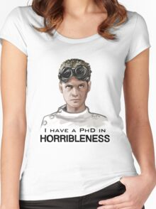 I have a PHD in HORRIBLENESS! Women's Fitted Scoop T-Shirt