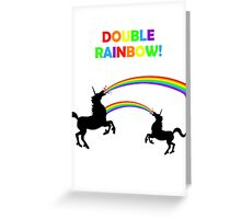 Double Rainbow Unicorn Vomit Greeting Card