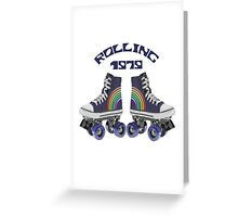'Rolling 1979' Greeting Card