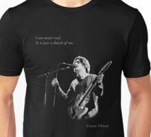 Conor Oberst - I am never real Unisex T-Shirt