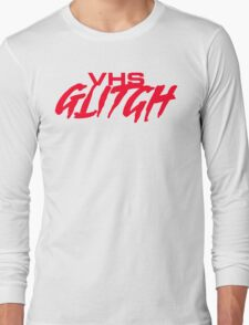 VHS Glitch - Red Edition Long Sleeve T-Shirt