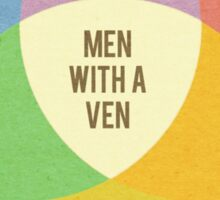 Men With A Ven(n) Sticker