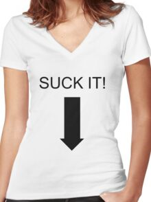 'SUCK IT!' T-Shirt Women's Fitted V-Neck T-Shirt
