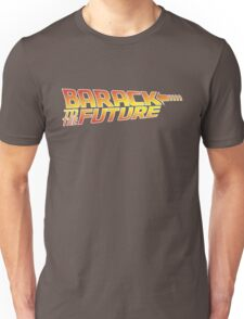 Barack to the Future Unisex T-Shirt