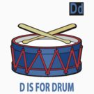 D IS FOR DRUM by S DOT SLAUGHTER