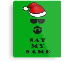 Say My Name - Santa Metal Print