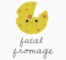 Fatal Fromage by Shep610