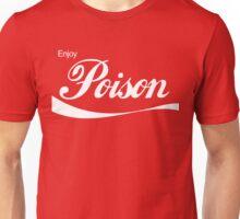 Enjoy Poison - Parody Unisex T-Shirt