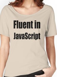 Fluent in JavaScript - Black on Yellow/Creme for Web Developers Women's Relaxed Fit T-Shirt
