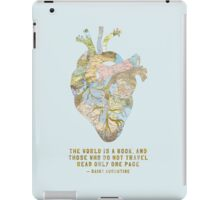 A Traveler's Heart + Quote iPad Case/Skin