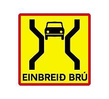 Single-Width Bridge, Traffic Sign, Iceland Photographic Print