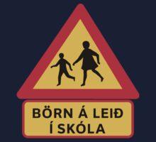 Caution Children School, Traffic Sign, Iceland Kids Tee