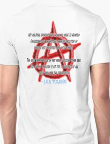 Anarchy, J. R. R. Tolkien, My political opinions lean more and more to Anarchy T-Shirt