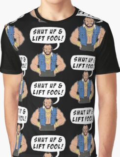 Mr T Shut Up & Lift Fool Gym Fitness Motivation Graphic T-Shirt