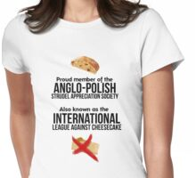 The Anglo-Polish Strudel Appreciation Society Womens Fitted T-Shirt