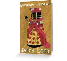 Dalek Lama Greeting Card