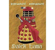 Dalek Lama Photographic Print