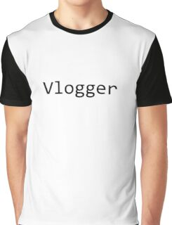 Vlogger Graphic T-Shirt