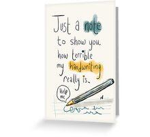 Handwriting, it gets awful.  Greeting Card