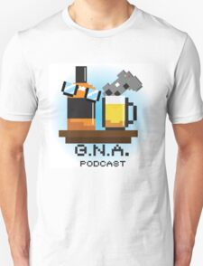 G.N.A. Podcast Unisex T-Shirt