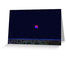 My Take On Super Moon Greeting Card