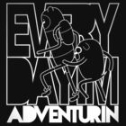 Every Day I&#x27;m Adventurin&#x27; - Light by Johnalder