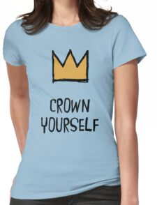 Crown Yourself Womens Fitted T-Shirt