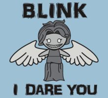 BLINK, I DARE YOU by wss3