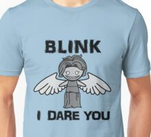 BLINK, I DARE YOU Unisex T-Shirt