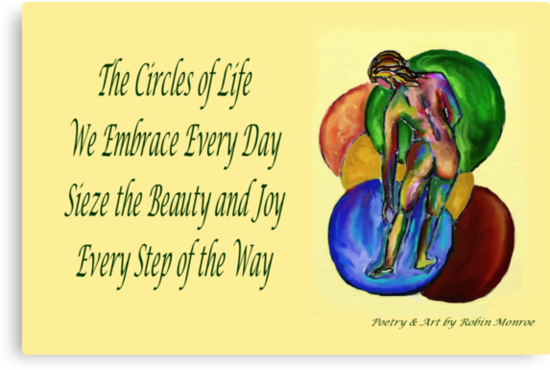 Poetry in Art - Circles of Life by Robin Monroe