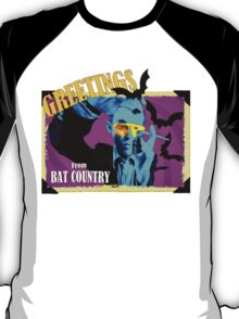 Greetings From Bat Country T-Shirt