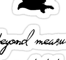 wit beyond measure Sticker