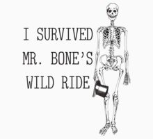 MR. BONE'S WILD RIDE by tanker