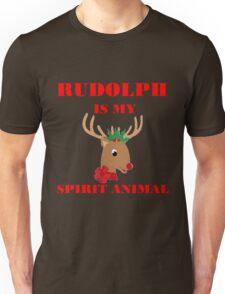 RUDOLPH IS MY SPIRIT ANIMAL Unisex T-Shirt