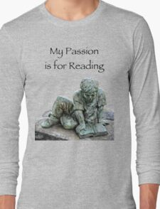 My Passion is for Reading Long Sleeve T-Shirt