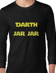 Darth Jar Jar Long Sleeve T-Shirt