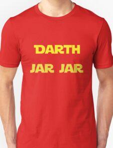 Darth Jar Jar Unisex T-Shirt