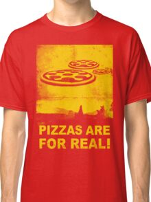 Pizzas are for real! ...Fast flying pizzas Classic T-Shirt