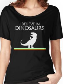I Believe In Dinosaurs title artwork Women's Relaxed Fit T-Shirt