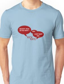 Beckett what do you want ?  Unisex T-Shirt