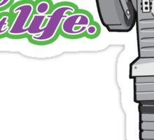 Life!  Sticker