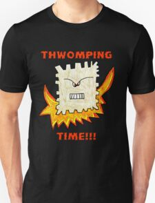 Thwomping Time - The black version Unisex T-Shirt
