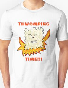 Thwomping Time-aka The Angry Triscuit Unisex T-Shirt