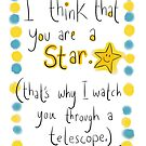 You're a STAR! But I'm being creepy!  by twisteddoodles