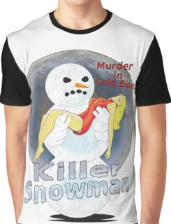 killer snowman Graphic T-Shirt