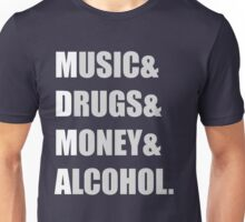MDMA - Music & Drugs & Money & Alcohol  Unisex T-Shirt