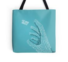 One More Miracle Tote Bag